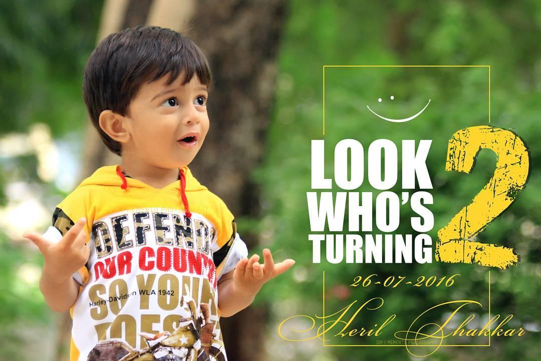 Look who's Turning 2. -Heril Thakkar  26july #birthdayboy #birthday